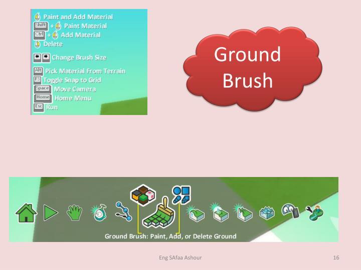Ground Brush