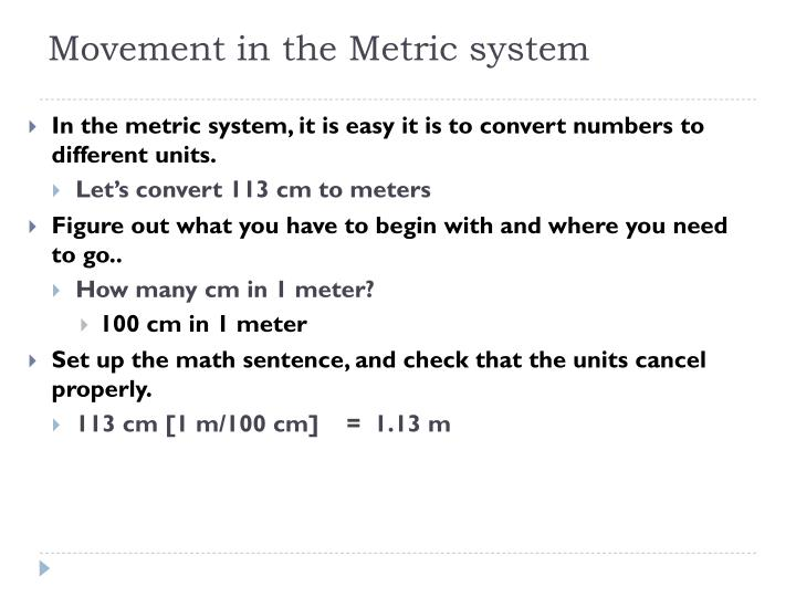 Movement in the Metric system