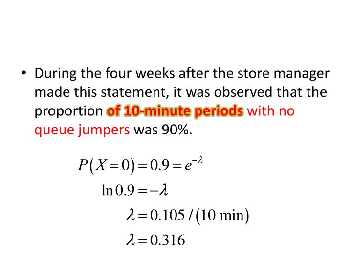 During the four weeks after the store manager made this statement, it was observed that the proportion