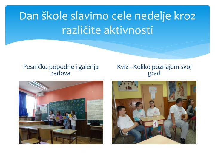 Dan škole slavimo cele nedelje kroz različite aktivnosti