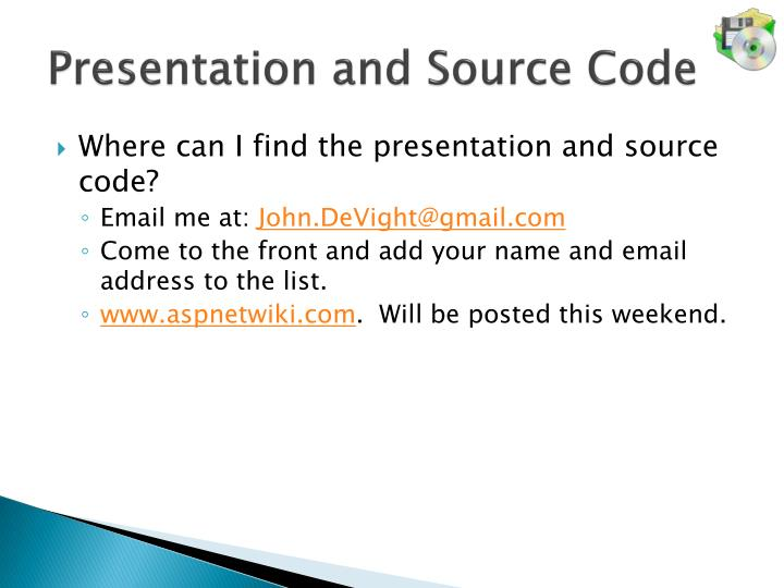 Presentation and Source Code