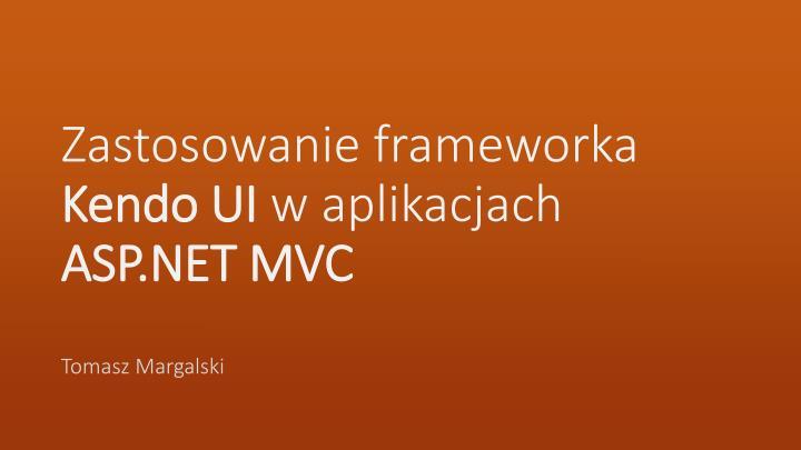 Zastosowanie frameworka kendo ui w aplikacjach asp net mvc