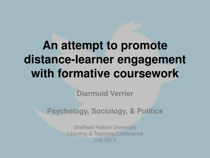 an attempt to promote distance learner engagement with formative coursework
