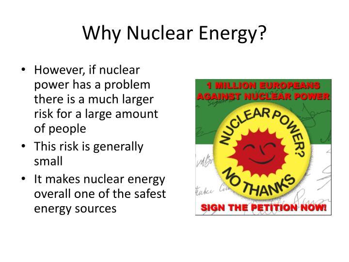 Why Nuclear Energy?