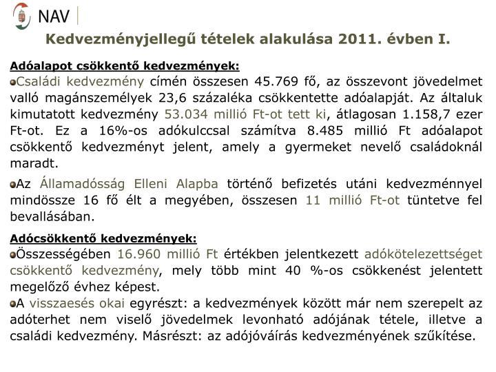 Kedvezményjellegű tételek alakulása 2011. évben I.