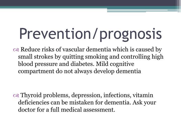 Prevention/prognosis