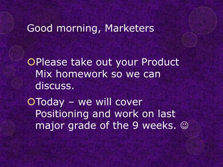 good morning marketers