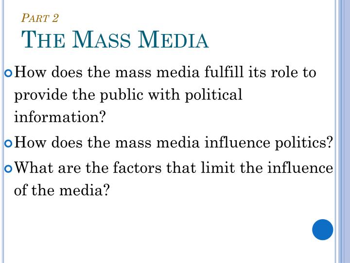 mass media and politics essay 4 media and politics in the changing media landscape the expansion of choice media polarization and selective exposure i have always felt that mass media and american politics is quite simply the best of the broad media textbooks out there i don't expect to be switching to another in the.