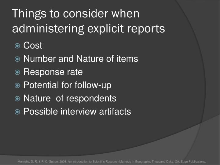 Things to consider when administering explicit reports