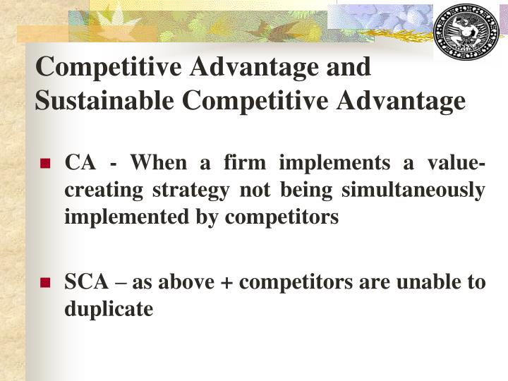 Competitive Advantage and Sustainable Competitive Advantage