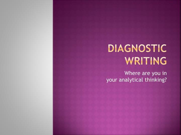 Diagnostic Writing