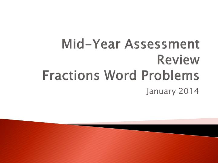 mid year assessment review fractions word problems n.