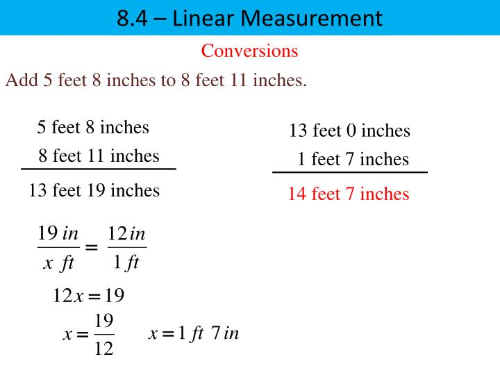 84 Linear Measurement Conversions Add 5 Feet 8 Inches To