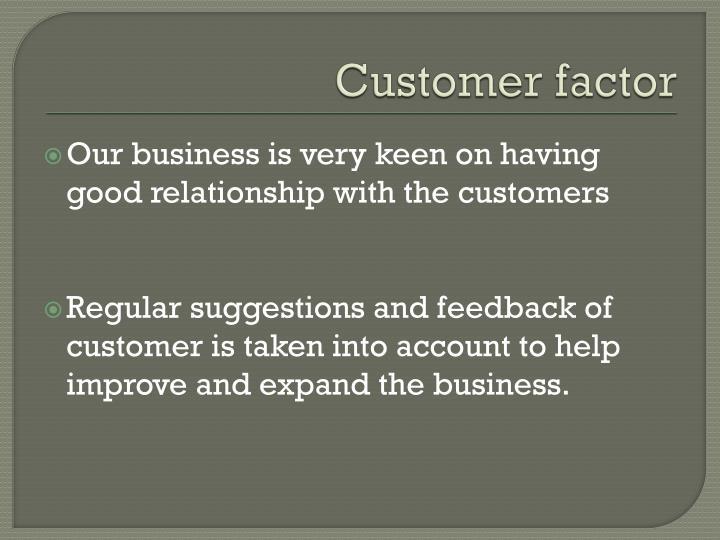 Customer factor
