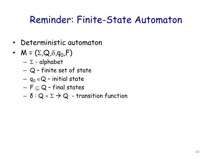 Reminder: Finite-State Automaton
