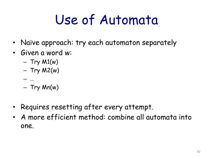 Use of Automata
