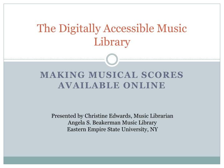 the digitally accessible music library n.