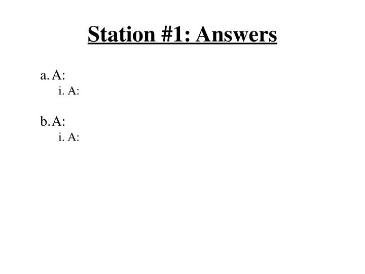 Station #1: Answers