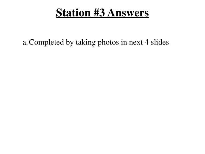 Station #3 Answers