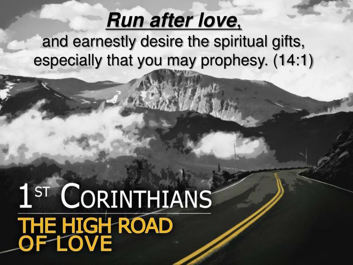 Run after love