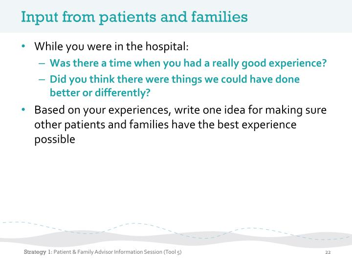 Input from patients and families