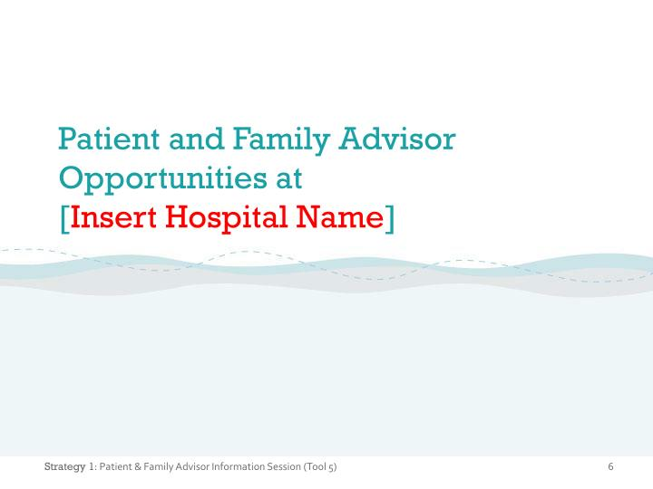 Patient and Family Advisor Opportunities at