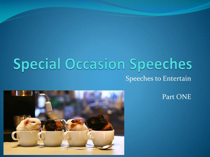 special occasion speeches n.