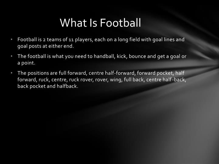 What is football