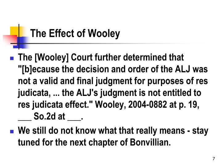 The Effect of Wooley
