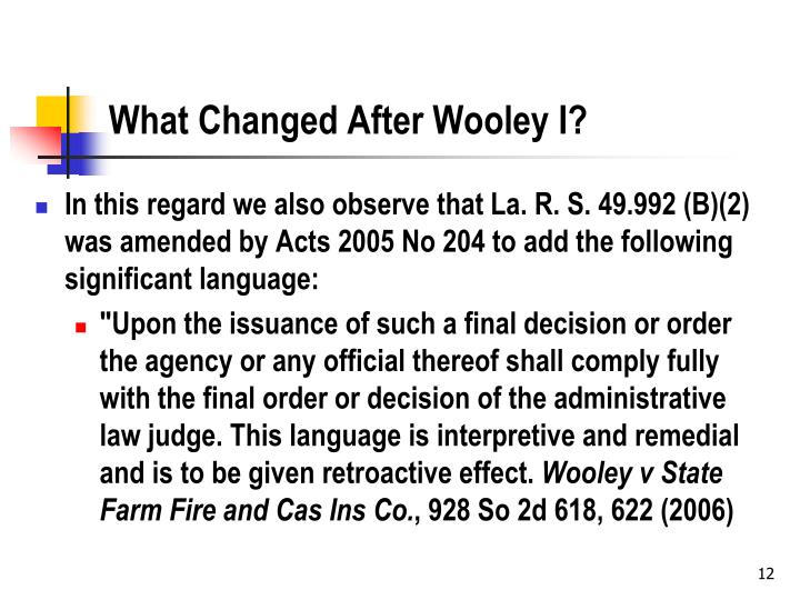 What Changed After Wooley I?