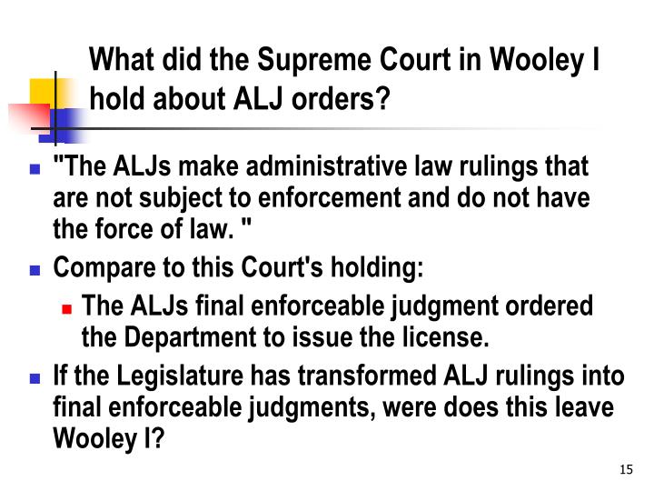 What did the Supreme Court in Wooley I hold about ALJ orders?