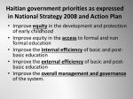 haitian government priorities as expressed in national strategy 2008 and action plan