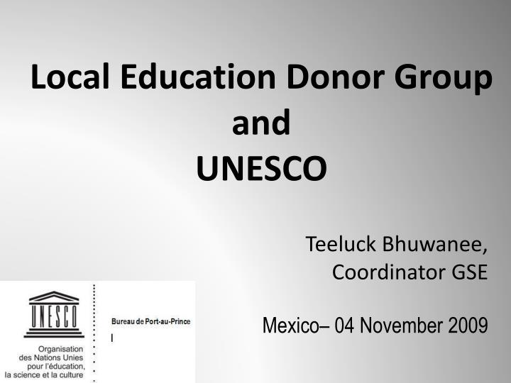 local education donor group and unesco n.