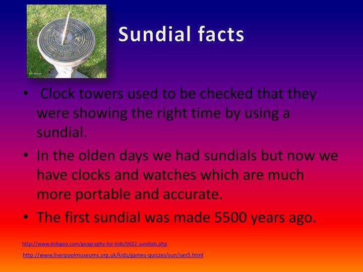 Sundial facts