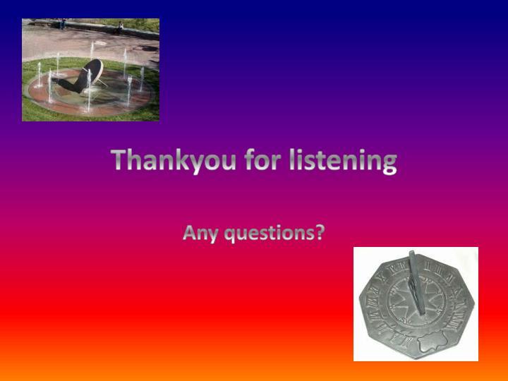 Thankyou for listening