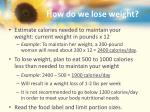 how do we lose weight1