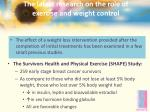 the latest research on the role of exercise and weight control