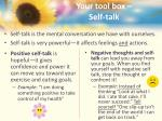 your tool box self talk