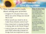 your tool box time management