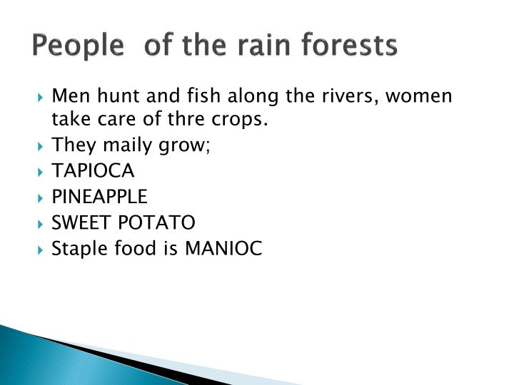People  of the rain forests