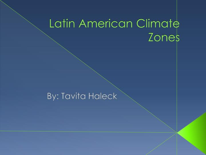 latin american climate zones n.