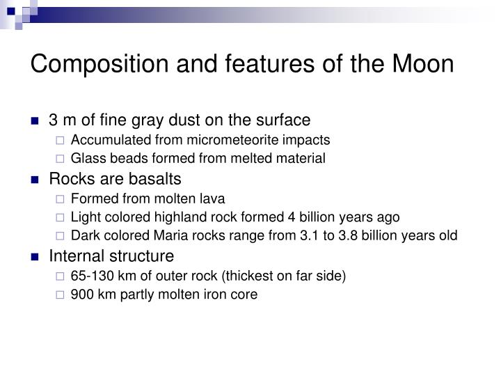 Composition and features of the Moon
