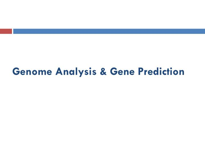 genome analysis gene prediction n.