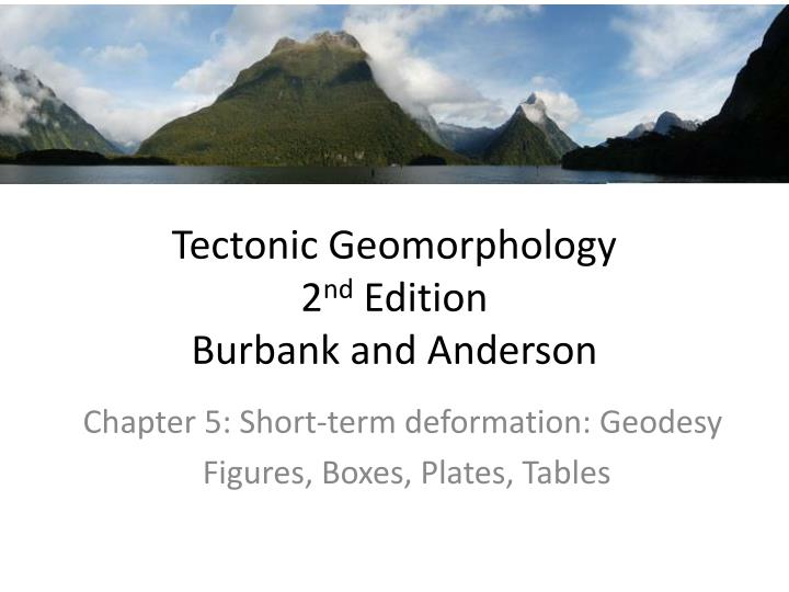 tectonic geomorphology 2 nd edition burbank and anderson n.