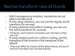 normal transform rules of thumb