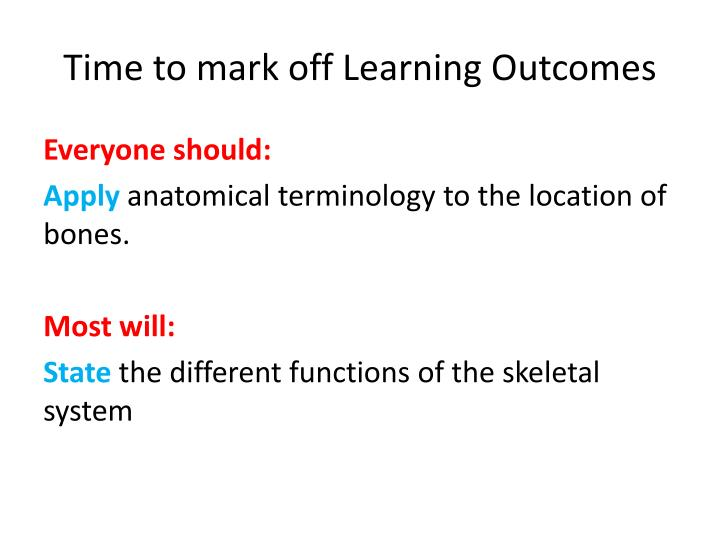 Time to mark off Learning Outcomes