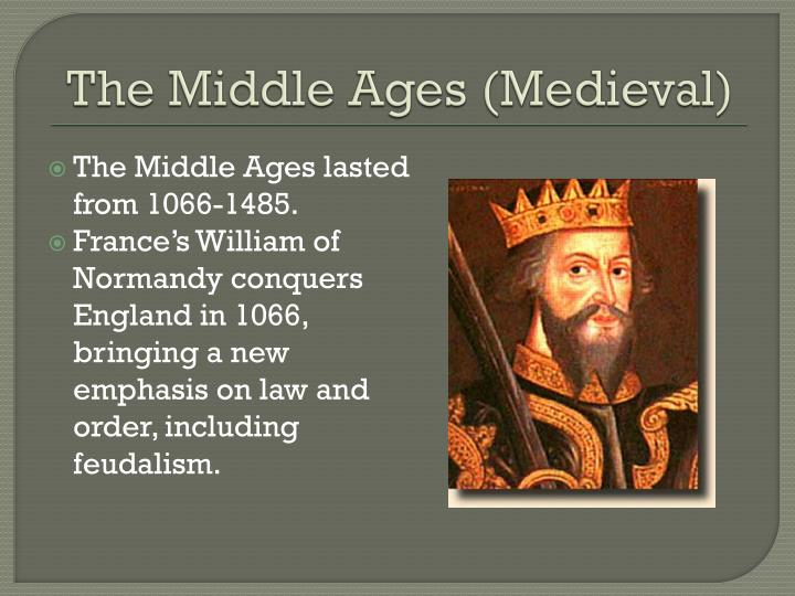 The middle ages medieval