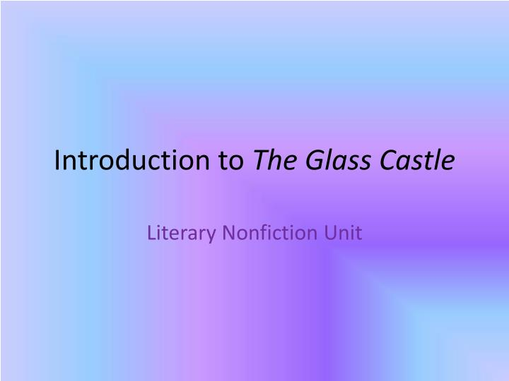 introduction to the glass castle n.