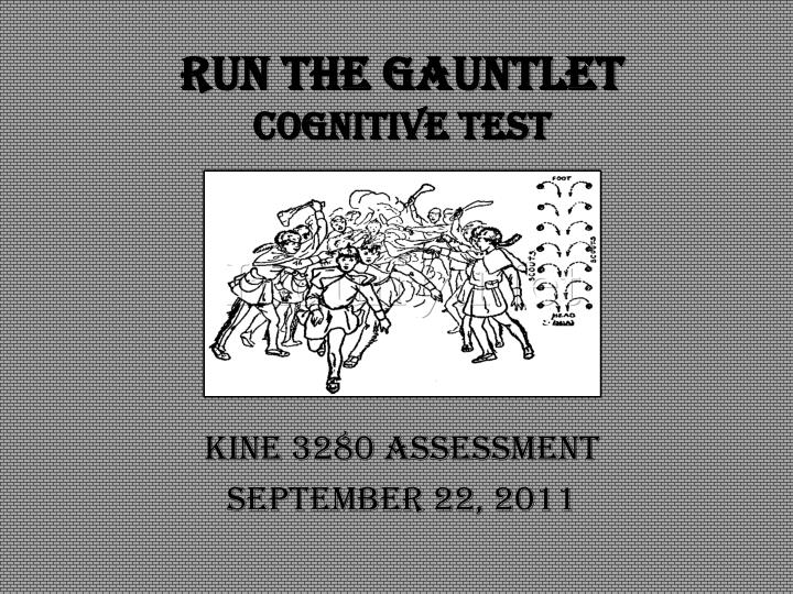 run the gauntlet cognitive test n.