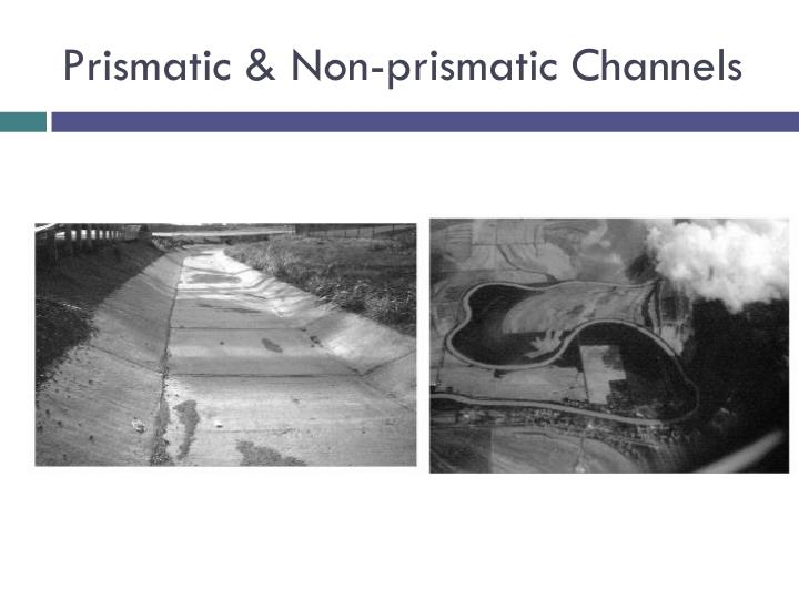 Prismatic & Non-prismatic Channels